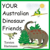 YOUR Australian Dinosaur Friends