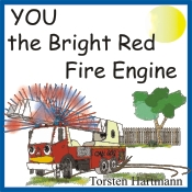 YOU the Bright Red Fire Engine