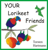 YOUR Lorikeet Friends