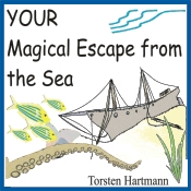 YOUR Magical Escape from the Sea